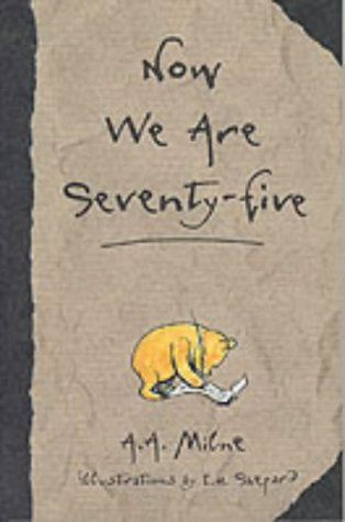 9780416199277: Now We are Seventy-five (The wisdom of Pooh)