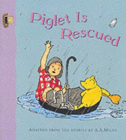 9780416200393: Piglet is Rescued (Winnie-the-Pooh Easy Readers S)