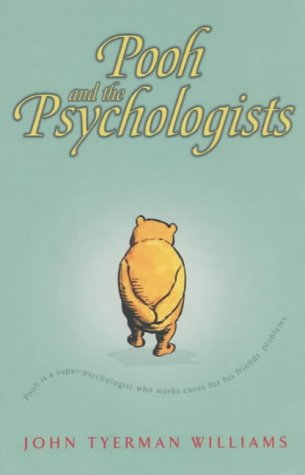 Pooh and the Psychologists (Wisdom of Pooh): Williams, John T.