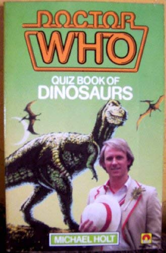 DOCTOR WHO - QUIZ BOOK OF DINOSAURS  [ Based