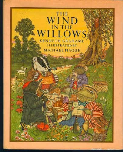 The Wind in the Willows: Grahame, Kenneth / illustrated by Micha