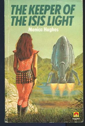 THE KEEPER OF THE ISIS LIGHT: Hughes, Monica