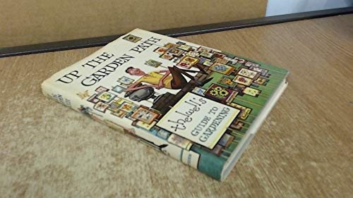 9780416227901: Up the garden path: Thelwell's guide to gardening