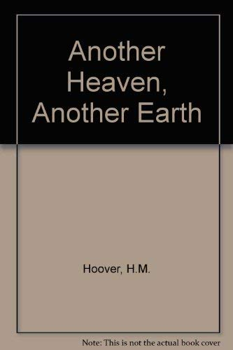 9780416230406: Another Heaven Another Earth