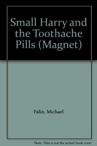 9780416236903: Small Harry and the Toothache Pills (Magnet)