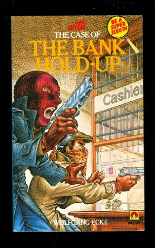 Magnet Detective: Case of the Bank Hold-up: Ecke, Wolfgang