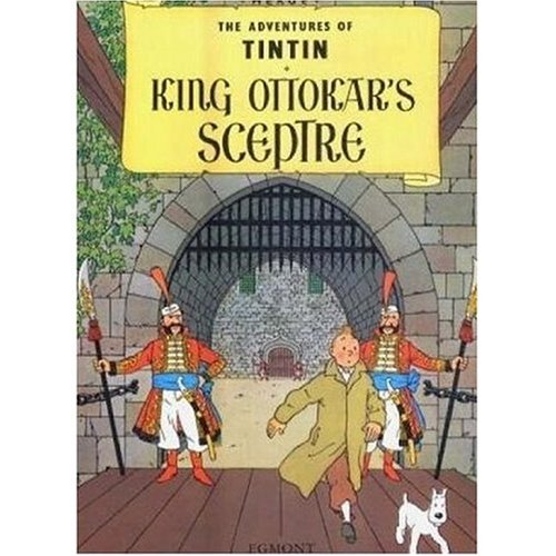 9780416240603: King Ottokar's Sceptre (The Adventures of Tintin S.)