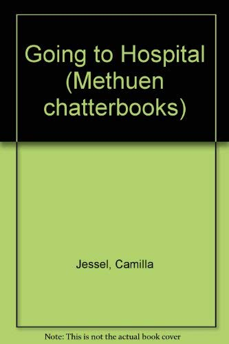 9780416259902: Going to Hospital (Methuen chatterbooks)