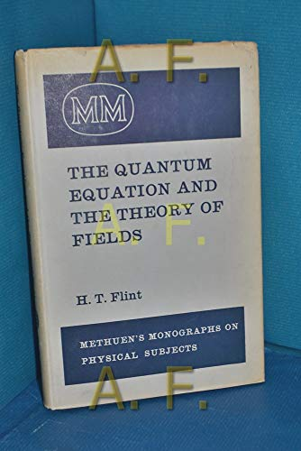 9780416266009: Quantum Equation and the Theory of Fields