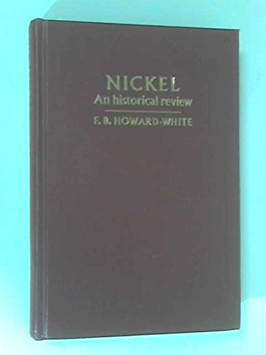 9780416272208: Nickel, an Historical Review