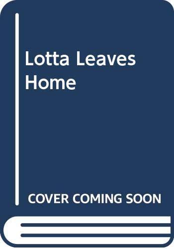 9780416274301: Lotta Leaves Home