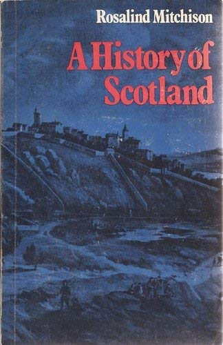 A History Of Scotland: Mitchison, Rosalind