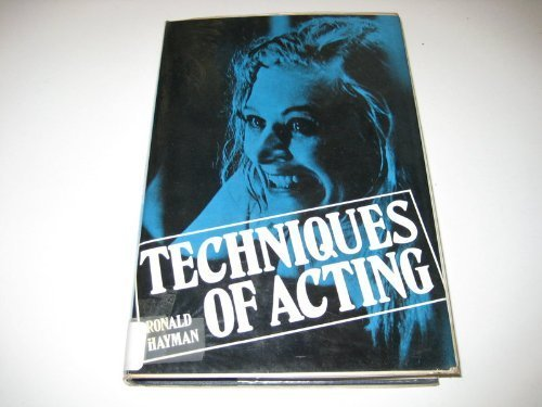 9780416281705: Techniques of Acting