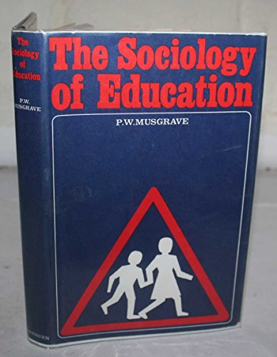 9780416283006: The sociology of Education