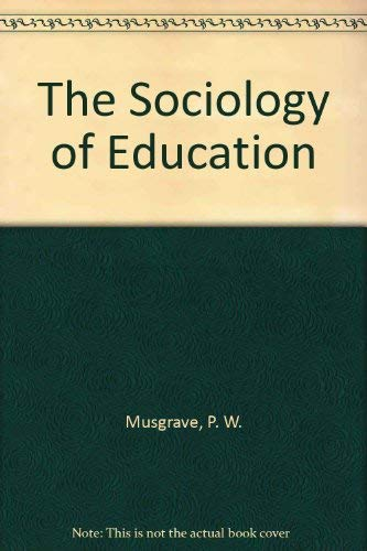 9780416283402: The Sociology of Education