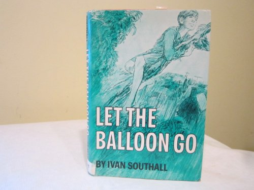 9780416294200: Let the Balloon Go