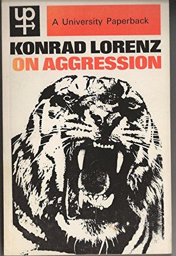 Konrad Lorenz on Aggression: Lorenz, Konrad