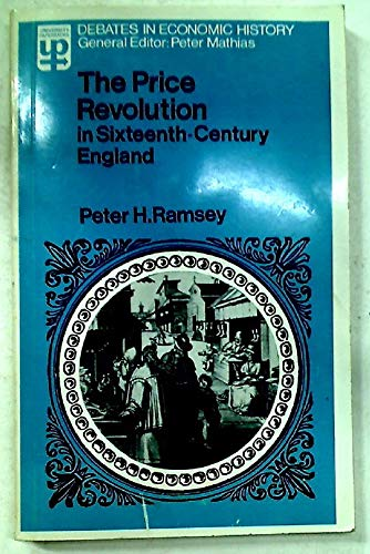 9780416298307: Price Revolution in Sixteenth Century England (University Paperbacks)