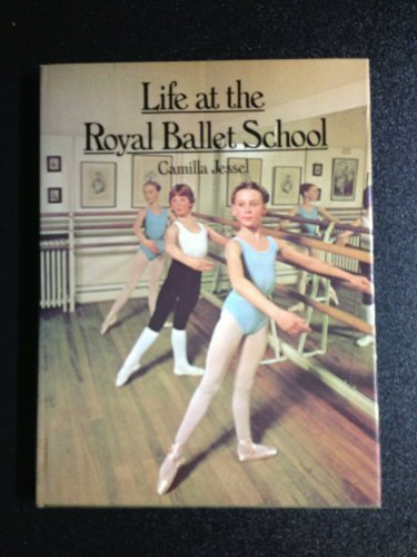 9780416301915: Life at the Royal Ballet School