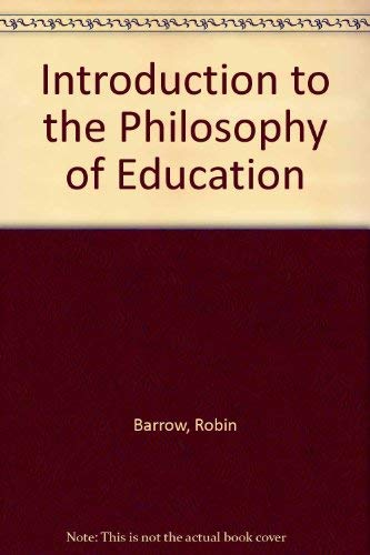 9780416303308: Introduction to the Philosophy of Education