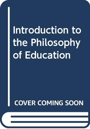 9780416303407: Introduction to the Philosophy of Education