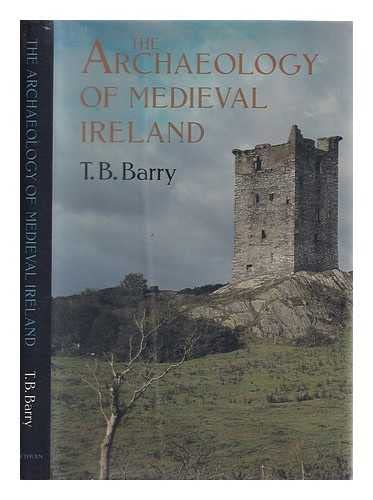 9780416303605: The Archaeology of Mediaeval Ireland
