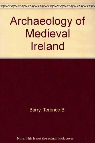 9780416303704: Archaeology of Medieval Ireland