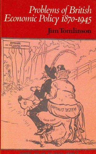 9780416304404: Problems of British Economic Policy, 1870-1945 (University Paperbacks)