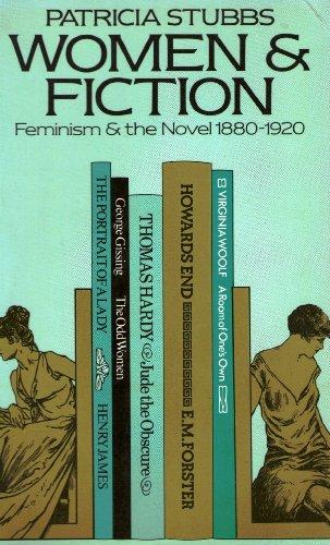 9780416306408: Women & Fiction: Feminism and the Novel, 1880-1920 (University Paperbacks)