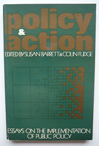 9780416306804: Policy and Action: Essays on the Implementation of Public Policy