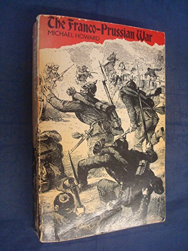 9780416307504: Franco-Prussian War: The German Invasion of France, 1870-1871