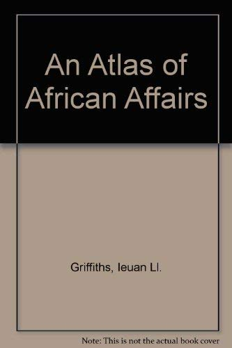 9780416309409: An Atlas of African Affairs (UP)