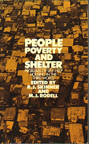 9780416309607: People, Poverty and Shelter: Problems of Self-Help Housing in the Third World