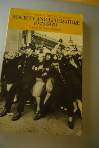 9780416317701: Society and Literature, 1945-70 (Context of English Literature S.)