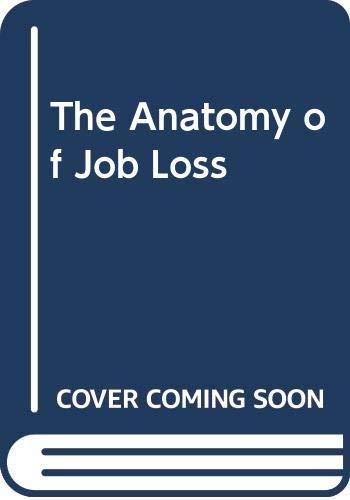 9780416323603: The Anatomy of Job Loss