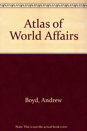 9780416323702: Atlas of World Affairs