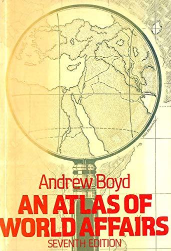9780416323801: An Atlas of World Affairs