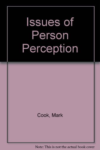 Issues in Person Perception: Cook, Mark; Editor