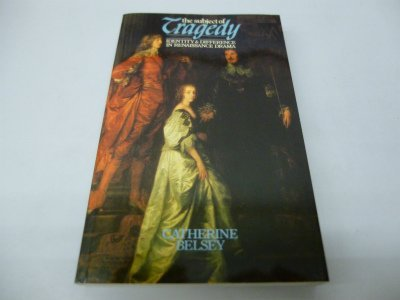 9780416327106: The Subject of Tragedy: Identity and Difference in Renaissance Drama