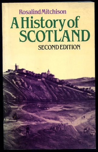 A History of Scotland - Mitchison, Rosalind