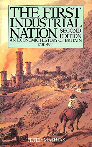 9780416333008: The First Industrial Nation