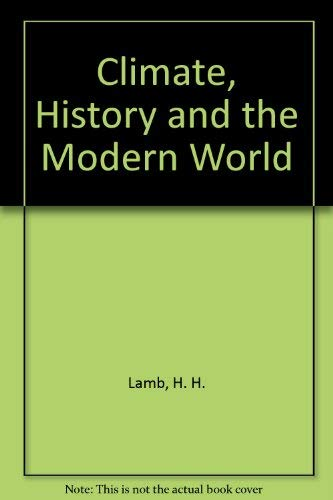 9780416334302: Climate, History and the Modern World