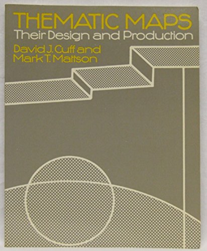 9780416335002: Thematic Maps: Their Design and Production