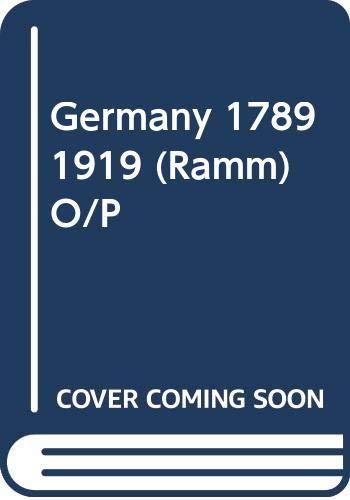 Germany 1789 1919 (Ramm) O/P: Agatha Ramm