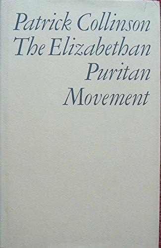 9780416340006: The Elizabethan Puritan movement (Methuen library reprints)