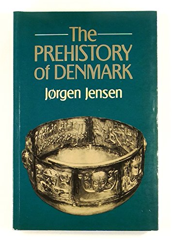 9780416342000: The Prehistory of Denmark