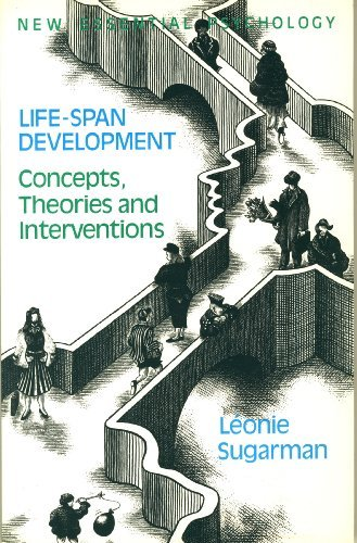 9780416343908: Life-Span Development: Concepts, Theories and Interventions. New Essential Psychology