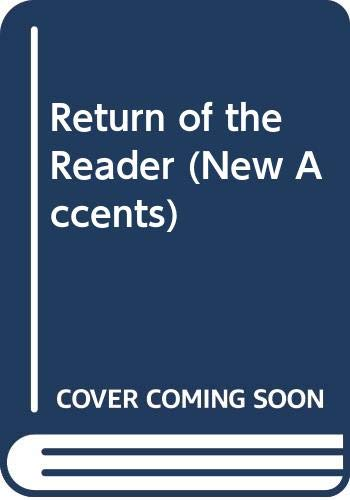 9780416344004: RETURN READER CL (New Accents)