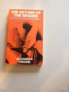 9780416344103: The Return of the Reader: Reader-Response Criticism (New Accents)