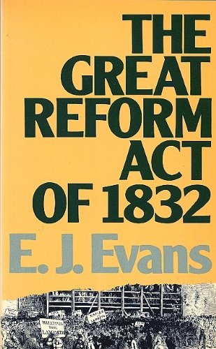 9780416344509: Great Reform Act of 1832 (Lancaster pamphlets)
